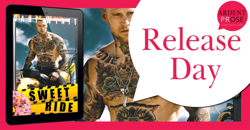 Release Day Blitz ✰ Sweet Ride by Dani Wyatt