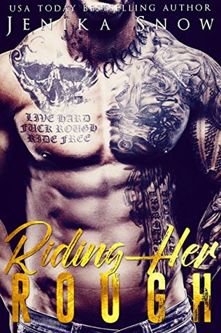 REVIEW ✰ Riding Her Rough (Death's Door MC #1) by Jenika Snow