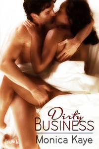 REVIEW ✰ Dirty Business by Monica Kaye