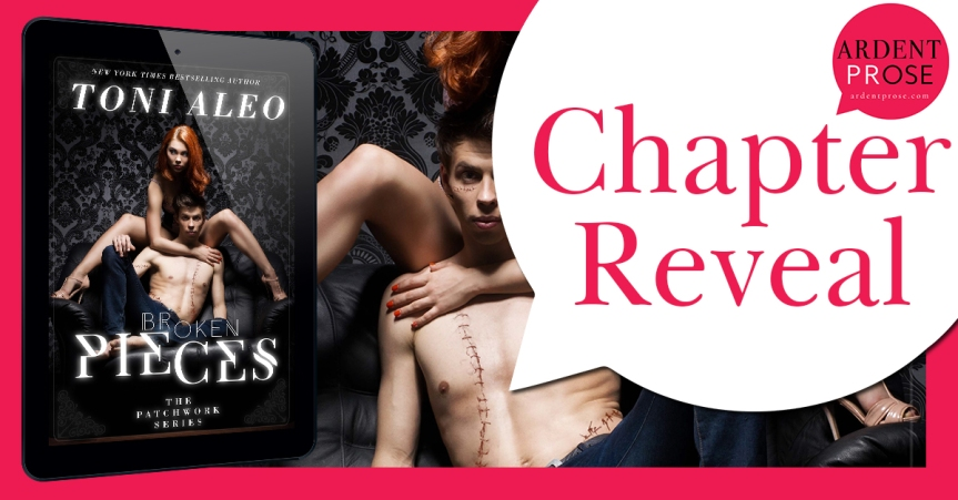 Chapter Reveal ✰ Broken Pieces by Toni Aleo