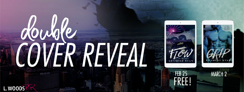 Cover Reveal ✰ FLOW & GRIP by Kennedy Ryan
