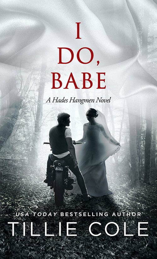Cover Reveal ✰ I Do, Babe: A Novella (Hades Hangmen #5.5) by Tillie Cole