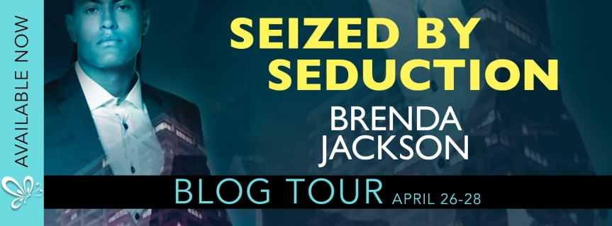 Blog Tour – Excerpt ✰ Seized by Seduction by Brenda Jackson