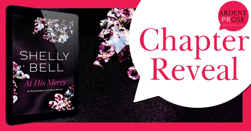 Chapter Reveal ✰ At His Mercy by Shelly Bell