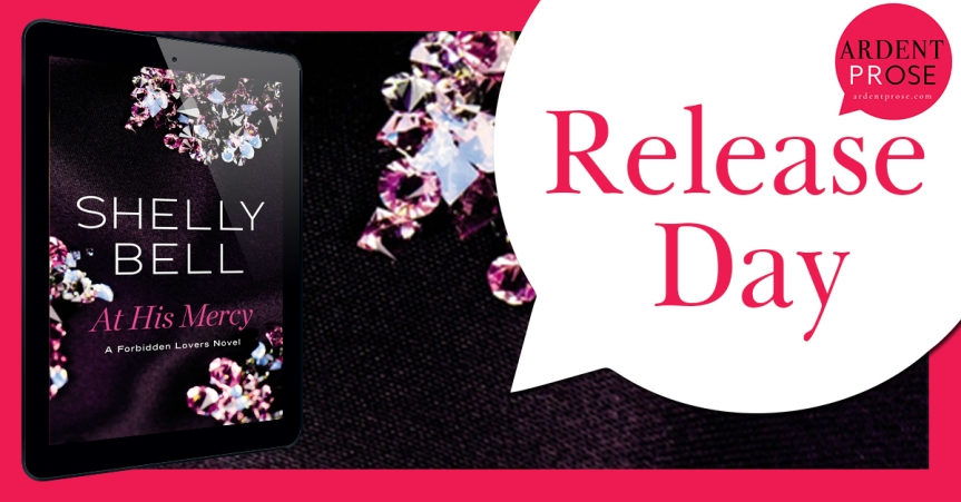 Release Blitz ✰ At His Mercy by Shelly Bell